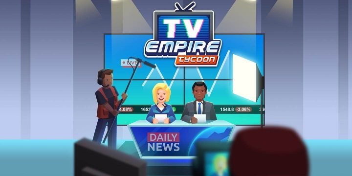 TV Empire Tycoon MOD APK cover 720x360